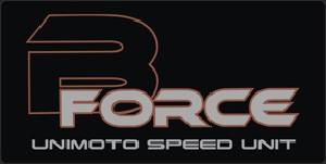 B Force – Unimoto Speed Unit
