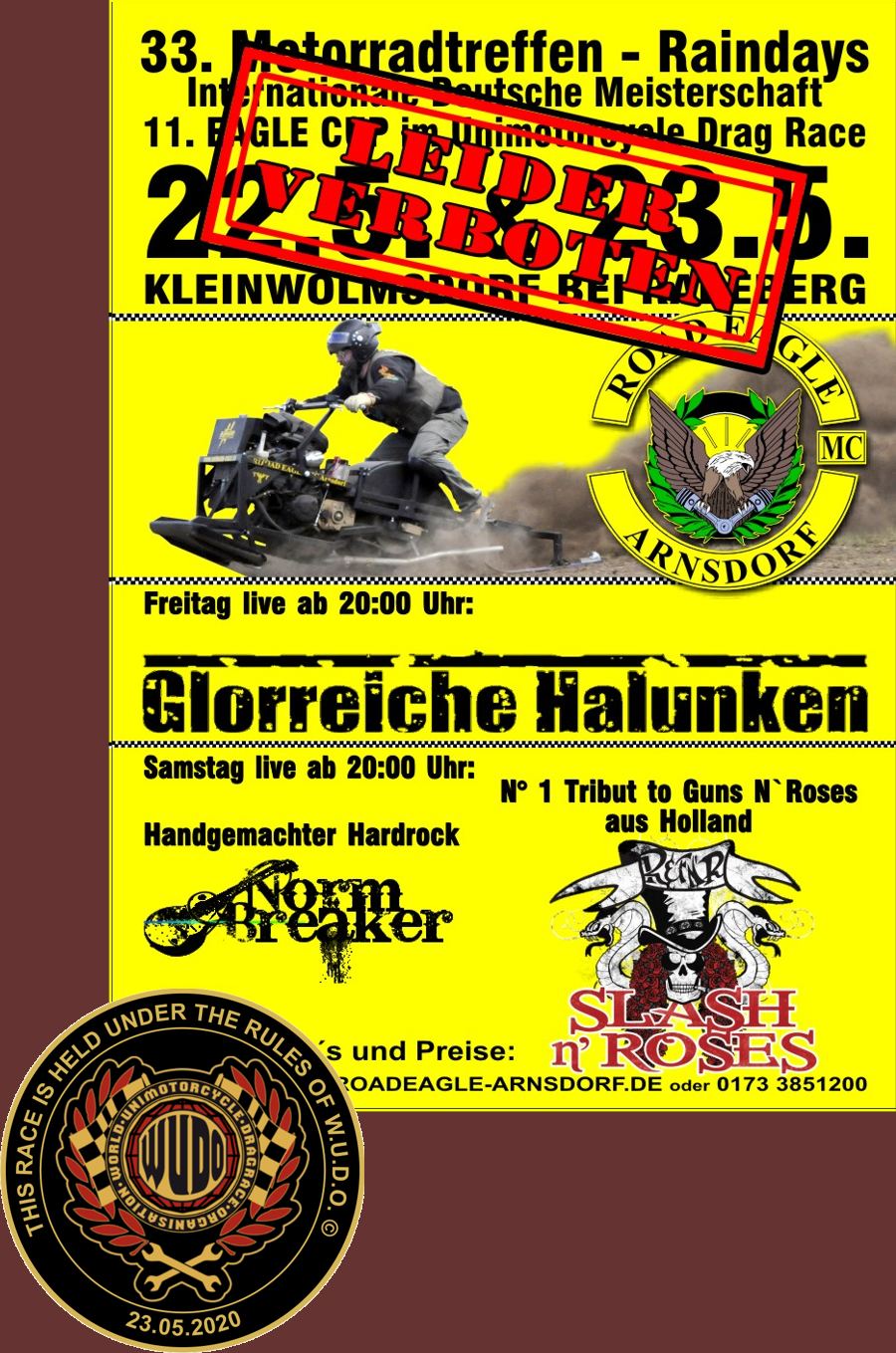 Internationale Deutsche Meisterschaft im Unimotorcycle Dragrace beim 11. Eagle Cup des Road Eagle MC Arnsdorf leider verboten
